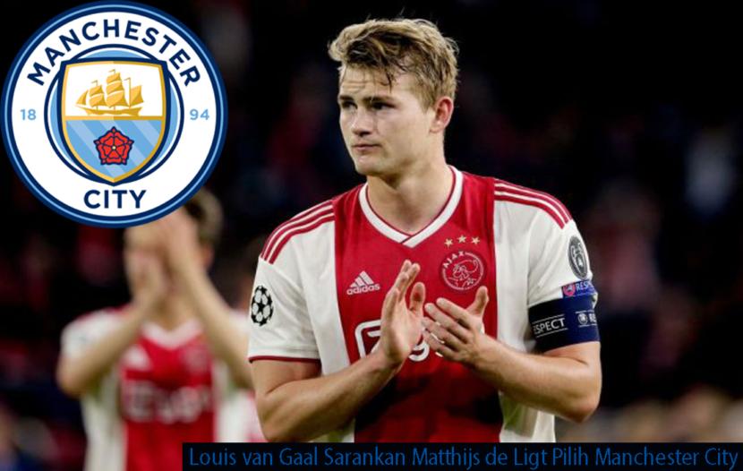 Louis van Gaal Sarankan Matthijs de Ligt Pilih Manchester City